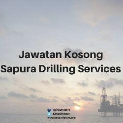 Jawatan Kosong Sapura Drilling Services Sdn Bhd