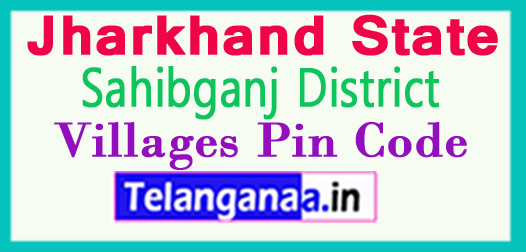 Sahibganj District Pin Codes in Jharkhand State