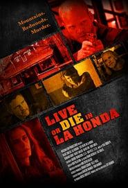 Live or Die in La Honda Legendado Online
