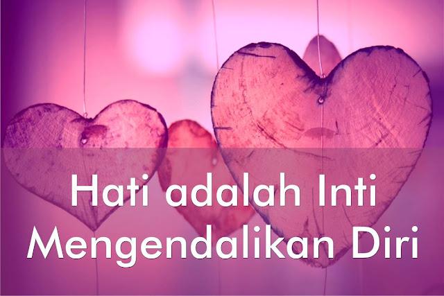 Hati adalah Inti