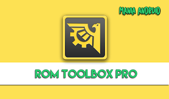 ROM Toolbox Pro v6.4.0.0 [Patched]
