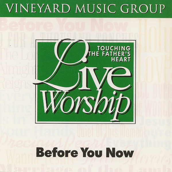 Vineyard Music-Before You Now-