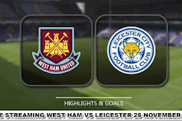 Live Streaming West Ham vs Leicester 25 November 2017