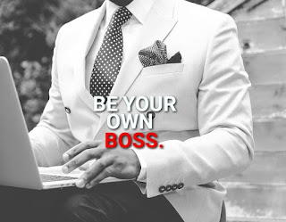 Be your own boss.
