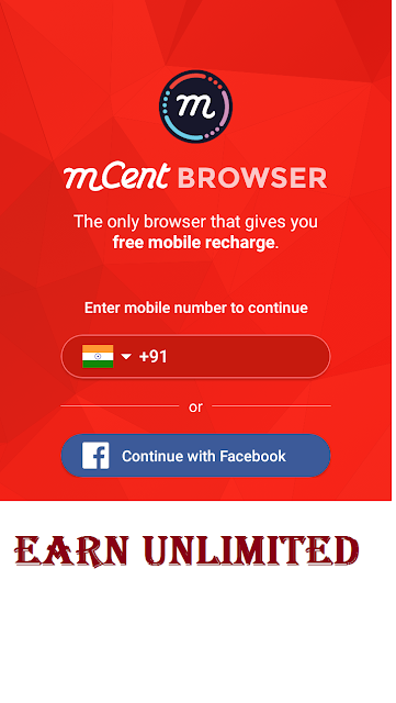 Mcent Browser App : Surf Web & Earn Free Recharges ! Rs 25+ Refer Earn !