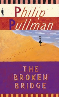 Philip Pullman, The Broken Bridge