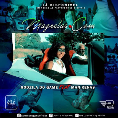 Godzila Do Game feat. Dj Man Renas - Magrelas.com (2018) [Download]