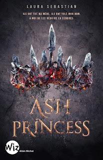 ASH PRINCESS (ASH PRINCESS #1) ♦ LAURA SEBASTIAN
