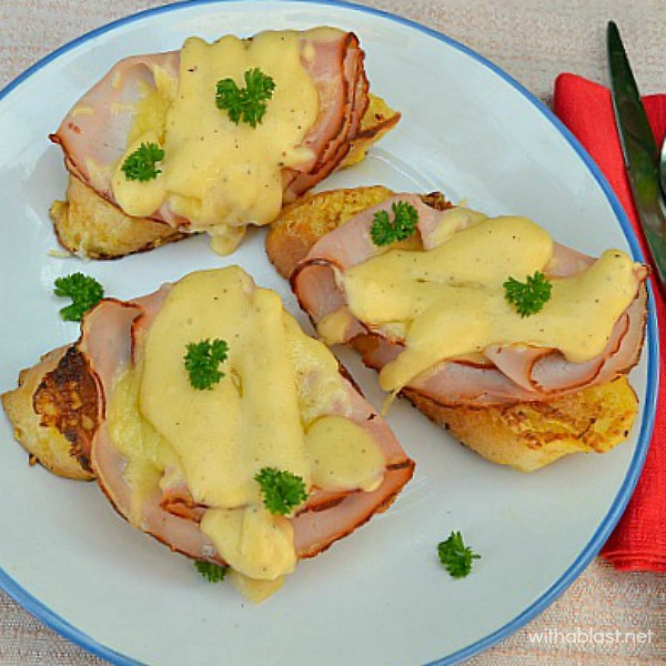 Croque-Monsieur French Toast is the perfect addition for a Valentines Day brunch ~ layers of Ham, Cheese and Bechamel Sauce on a slice of French Toast - heavenly !