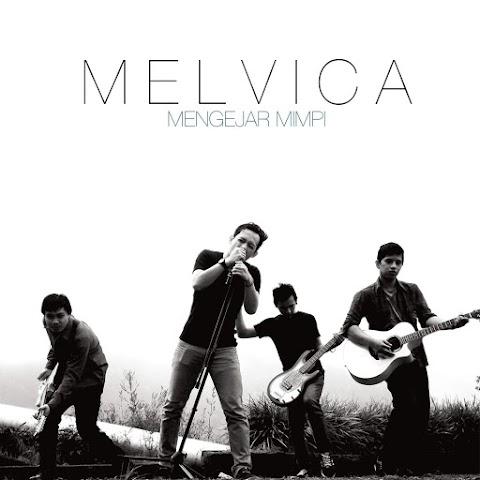Melvica - Mengejar Mimpi MP3