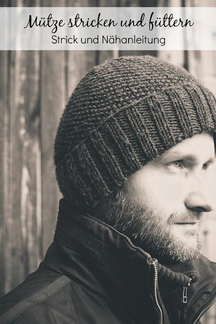 Strickmütze stricken und füttern | Kostenlose Anleitung für eine Strickmütze für Herren oder Damen