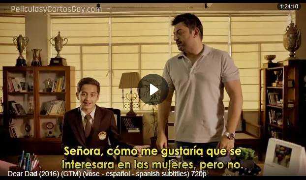 CLIC PARA VER VIDEO Querido Papa - Dear Dad - PELICULA - 2016