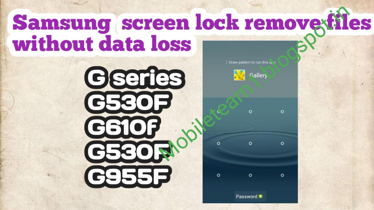 Samsung J710f Pattern Unlock Without Data Loss