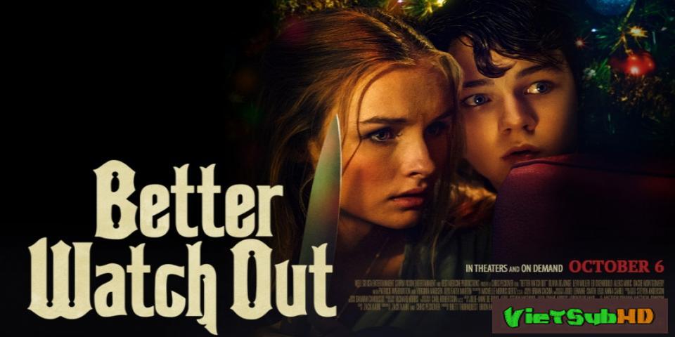 Phim Đêm ngoại ô VietSub HD | Better Watch Out 2017