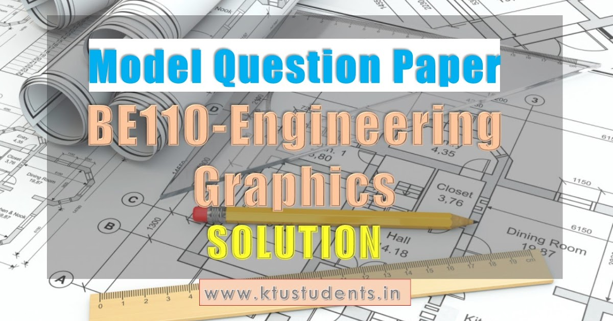 Solved Be110 Engineering Graphics Model Question Paper