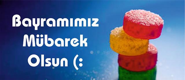 Ramazan bayramı mesajı, bayramımız mübarek olsun