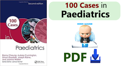 100 Cases In Paediatrics, PDF For Free Download | Medical Center