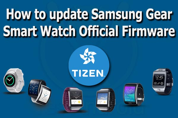 How to update Samsung Gear Smart Watch Official Firmware