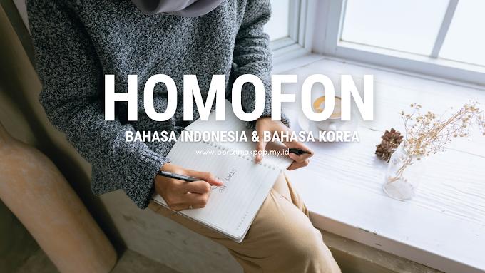 Homofon dalam Bahasa Indonesia & Bahasa Korea