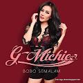 Lirik Lagu Ghea Michie - Bobo Semalam
