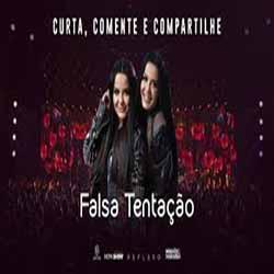 Baixar Música Falsa Tentação - Maiara e Maraisa Mp3