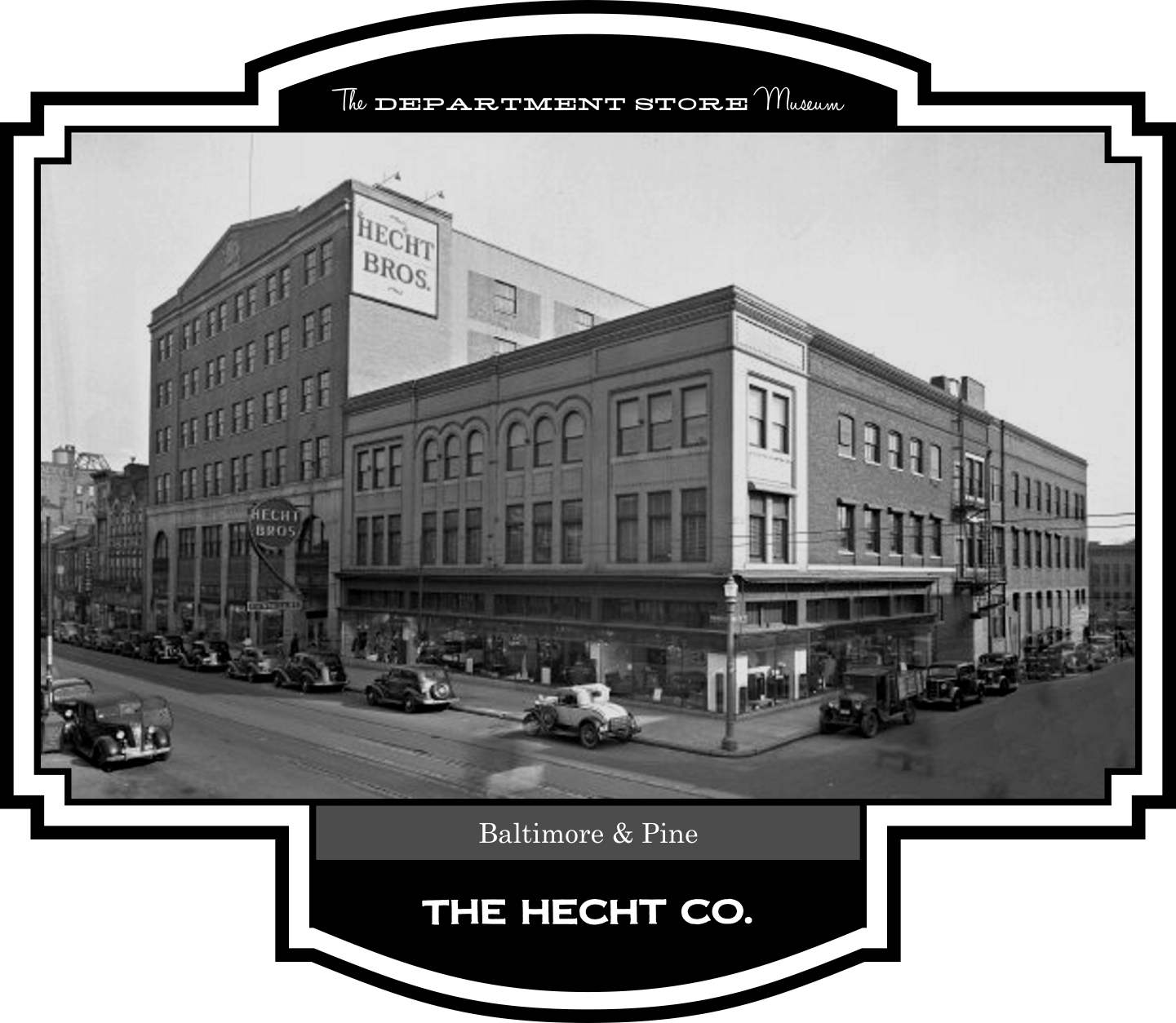 The Department Store Museum: The Hecht Co , Baltimore, Maryland