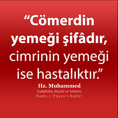 cömerdin yemeği şifadır, cimrinin yemeği hastalık, hadis, sünnet, Hz. Muhammed, İslam, nasihat