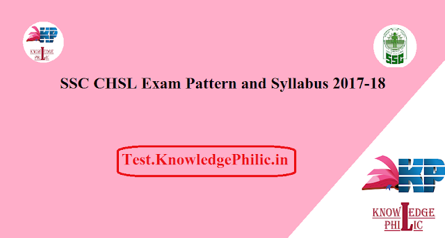 SSC CHSL Exam Pattern and Syllabus 2017-18