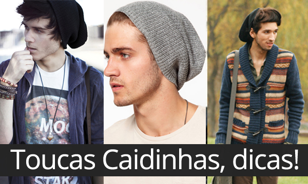b066fddcd2570 Macho Moda - Blog de Moda Masculina  Toucas Caidinhas
