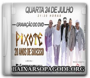 Pixote – Bate Bola DVD 20 Anos Pixote (Ensaio DVD 2013)