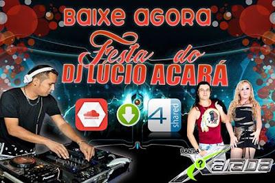 MELODY l BANDA XARADA - FESTA DO DJ LÚCO ACARÁ 2017