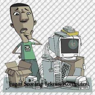 Tugas Teknisi Komputer dan Bagaimana Cara Menjadi Teknisi Komputer yang Handal,Teknisi Komputer,Tugas Teknisi Komputer,Bagaimana Cara Menjadi Teknisi Komputer yang Handal,Cara Menjadi Teknisi Komputer