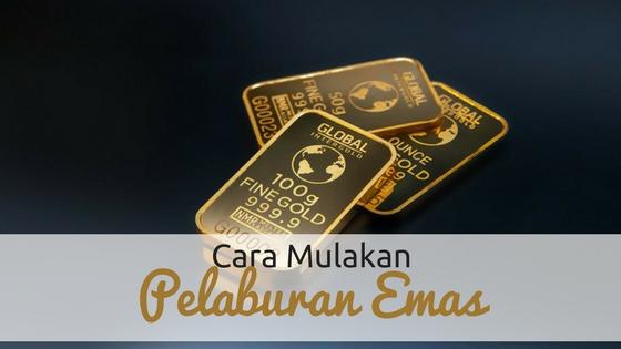 Cara Mulakan Pelaburan Emas Dengan Modal Kecil