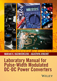 Laboratory Manual for Pulse-Width Modulated DC-DC Power Converters PDF download free