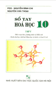 Sổ Tay Hóa Học THPT Lớp 10 - Nguyễn Đình Chi