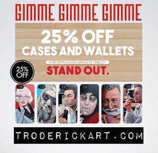 Coupon Code: SWEETCASE25 promo troderickart.com