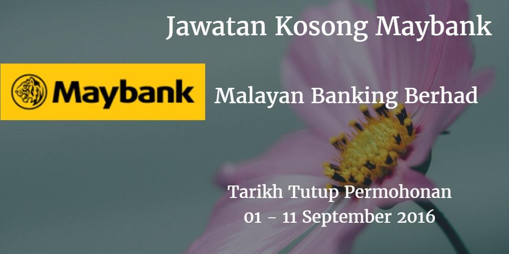 Jawatan Kosong Maybank 01 - 11 September 2016