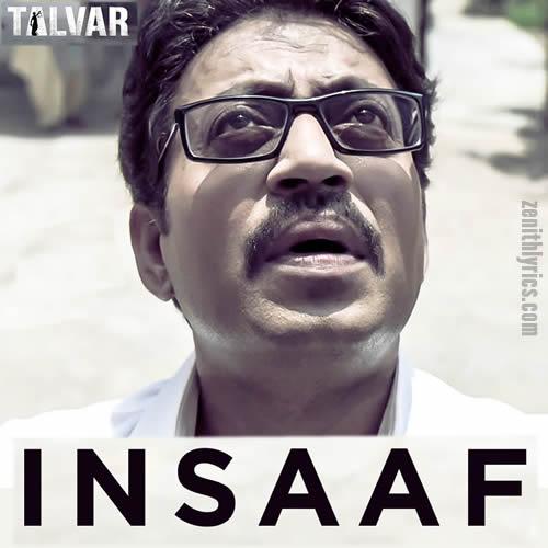 Insaaf from Talvar