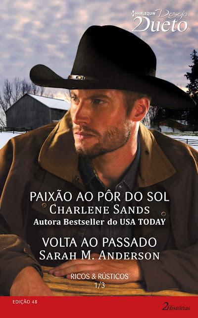 Ricos & Rústicos 1 de 3 Harlequin Desejo Dueto - ed.48 - Charlene Sands, Sarah M. Anderson