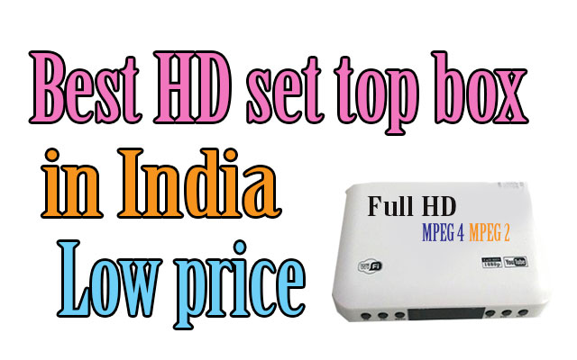 Best Hd set top box in India