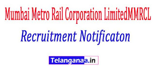 Mumbai Metro Rail Corporation LimitedMMRCL Recruitment Notificaton 2017