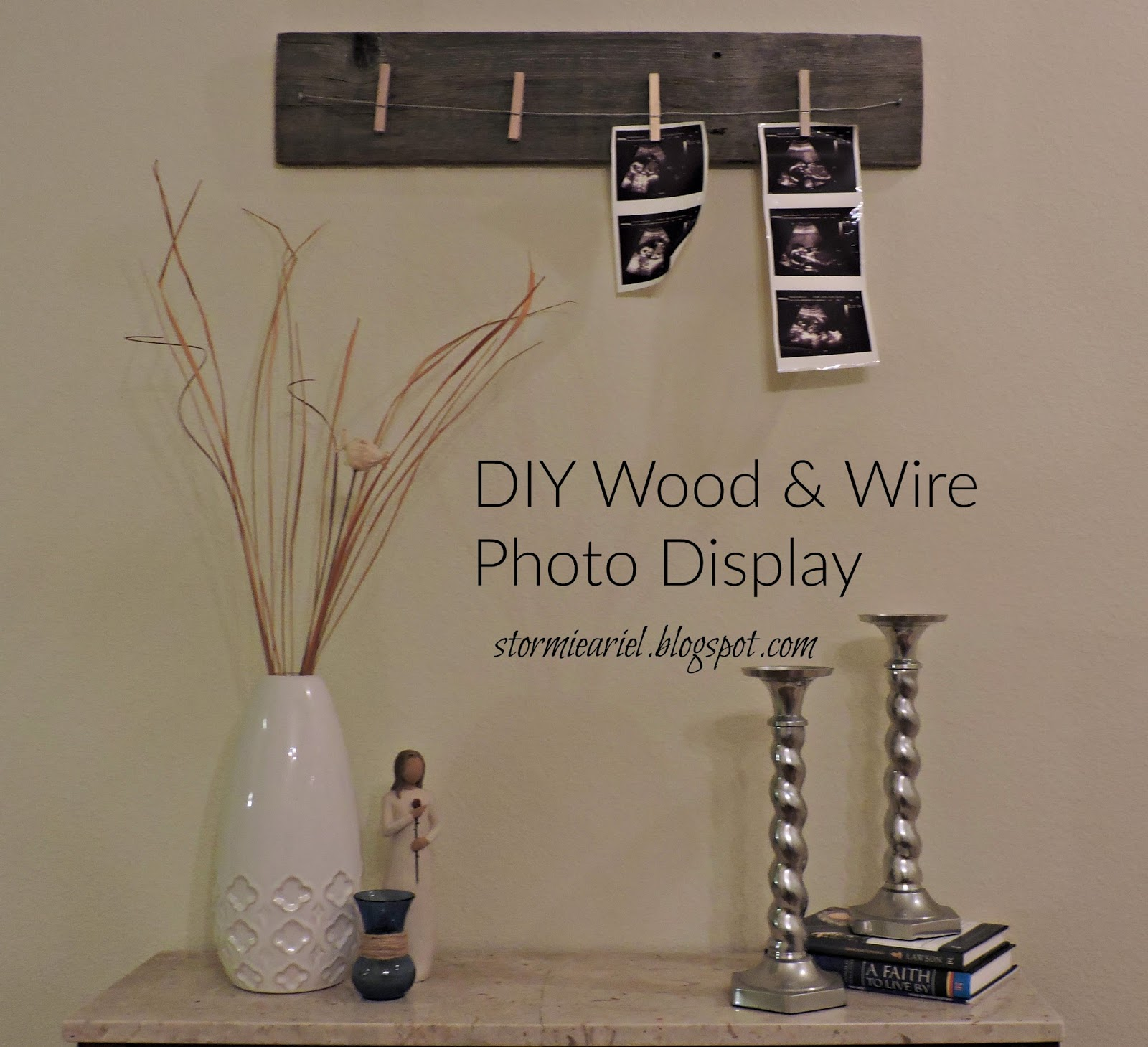 DIY Wood & Wire Photo Display