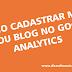 Como cadastrar meu site ou blog no google analytics