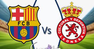 موعد وتشكيل مباراة برشلونة وكولتورال ليونيسا اليوم 31-10-2018 | كأس ملك اسبانيا