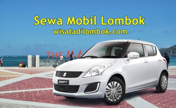 Jasa Sewa Mobil Swift di Lombok