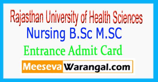 RUHS Rajasthan University Of Health Sciences Nursing B.Sc M.SC Entrance Admit Card 2018
