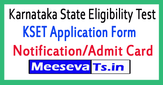 Karnataka State Eligibility Test KSET Online Application Form Notification 2018