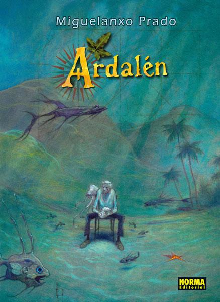 """""""Ardalén"""" de Miguelanxo Prado."""
