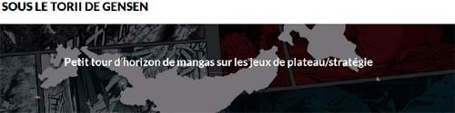 http://www.letoriidegensen.com/petit-tour-dhorizon-de-mangas-de-jeux-de-plateaustrategie/
