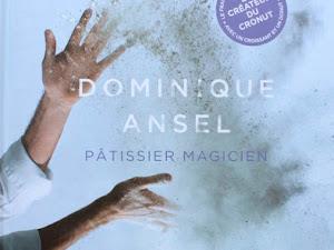 Dominique Ansel : pâtissier magicien {livre}